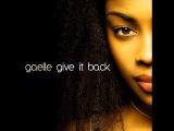Gaelle - Give It Back (Original Version) HQ