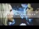 Klaus & Rebekah • Always and Forever