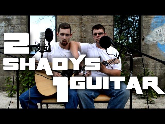 Eminem - 2 Shadys 1 Guitar [EXPLICIT] (The Real Slim Shady Cover)