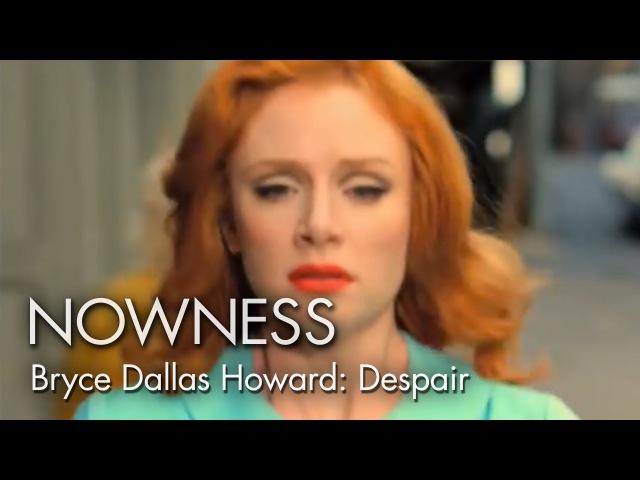 "Bryce Dallas Howard in Despair"" by Alex Prager"