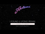 Axwell ft. Max'C - I Found U (Fono Remix) (Danny Howard BBC Radio 1 Premiere)