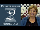 The Disappearing Hourglass 2 Quilt Easy Quilting Tutorial with Jenny Doan of Missouri Star Quilt Co