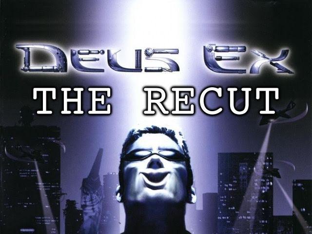 Deus Ex: The Recut