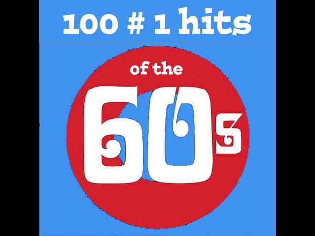 Various Artists 100 No 1 Hits of the 60s AudioSonic Music Full Album