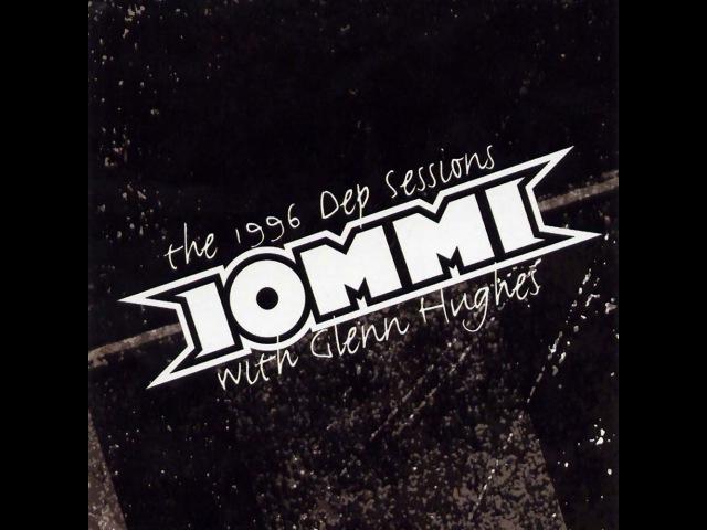 Iommi - The 1996 DEP Sessions (Full Album) - 2004