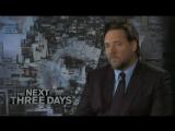 Три дня на побег/The Next Three Days (2010) Интервью №2 с Расселом Кроу