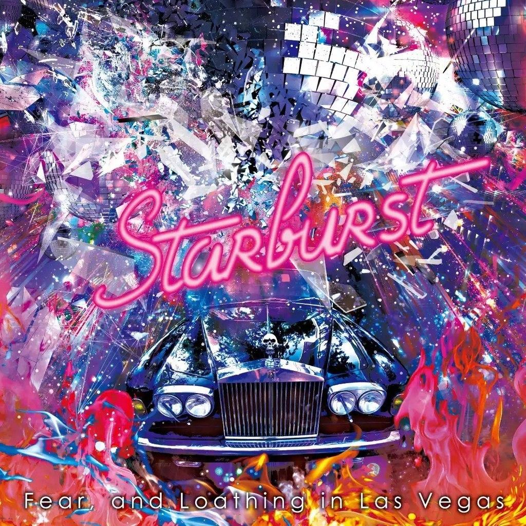 Fear, and Loathing in Las Vegas – Starburst (Single) (2015)