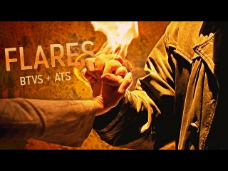 Flares - Buffy The Vampire Slayer Angel