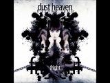 Dust Heaven - Невидимки