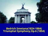 Bedrich Smetana(1824-1884)Triumphal Symphony Op.6(1854)