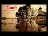 Quantic - Trouble From The River