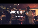 SNOWMINE - Courts (On The Mountain)