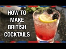 How to Make British Cocktails - Anglophenia Ep 35