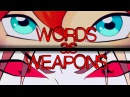 Bloom Valtor - Words as Weapons [request]