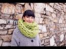 Вязание на руках без спиц - круговой шарф за 30 минут.