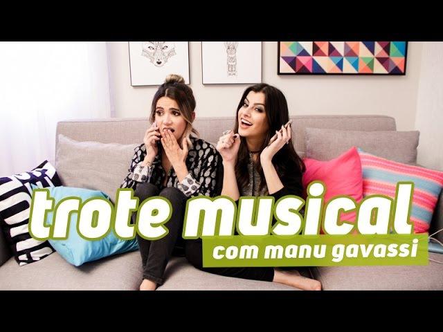TROTE MUSICAL com MANU GAVASSI