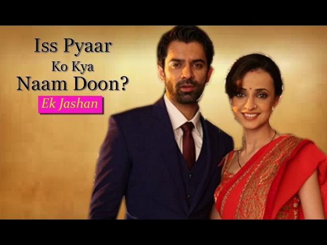 New Series – Arnav Khushi Three Years Later   Iss Pyaar Ko Kya Naam Doon Ek Jashan