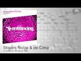 ENTRM037 Stream Noize &amp de Cima - Countdown (Original Mix) Trance