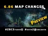 Dota 2 6.86 Map Changes | #zbcstudioq #dota2@zbcdota | 1080p 60FPS
