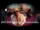 Pero Defformero Metal sviracu Official Video 2014