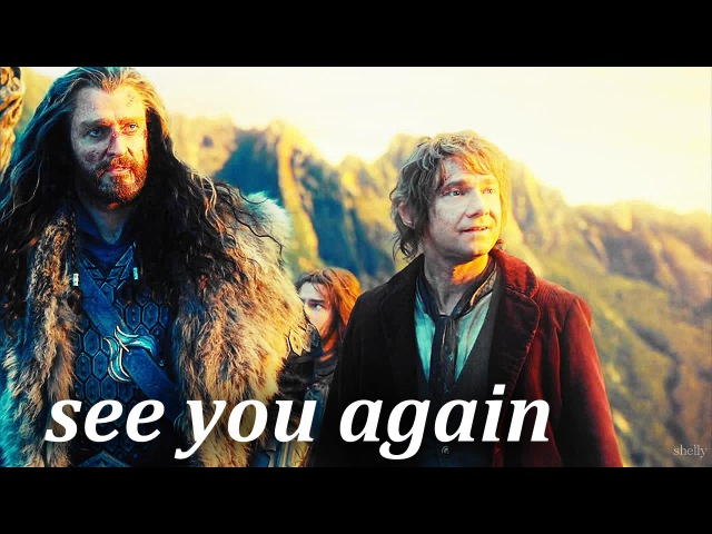 Thorin Bilbo - See You Again
