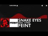 DnB - Feint - Snake Eyes (feat. CoMa) Monstercat Release