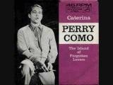 Perry Como - Caterina