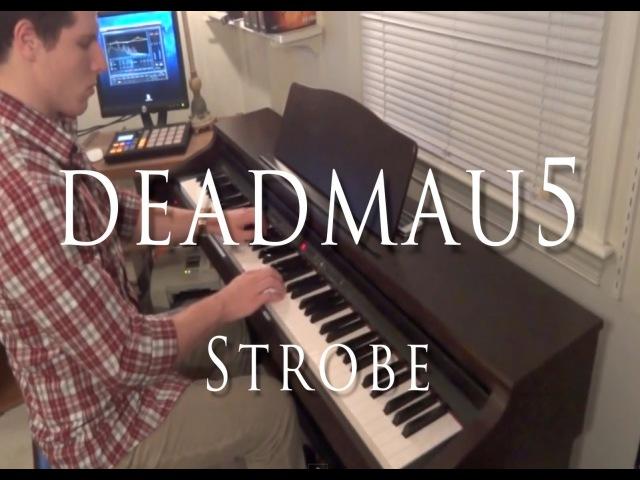 Deadmau5 - Strobe (Evan Duffy Piano Cover)