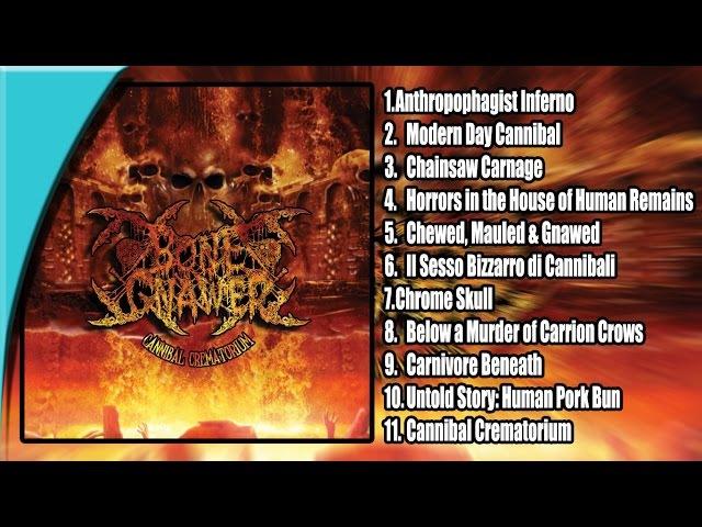 BONE GNAWER - Cannibal Crematorium [Full-length Album]