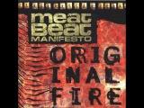 Meat Beat Manifesto - Original Fire (1997) FULL ALBUM