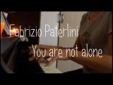 Fabrizio Paterlini  You are not alone (piano cover)