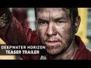 Deepwater Horizon 2016 Official Teaser Trailer Mark Wahlberg
