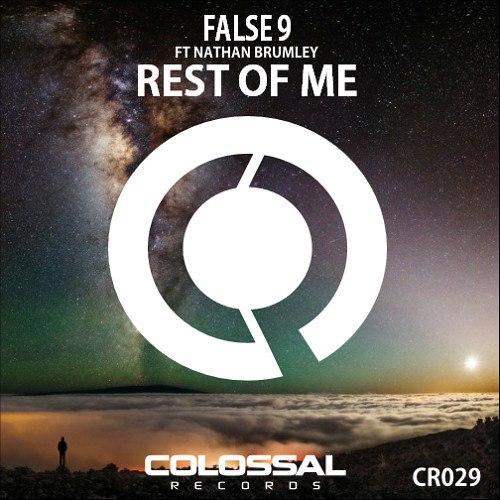 False 9 feat. Nathan Brumley – Rest of Me (Original Mix)