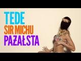 18. TEDE - PAŻAŁSTA (prod. SIR MICH) / VANILLAHAJS 2015