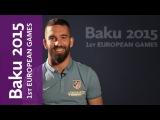 Arda Turan about European Games | Baku 2015