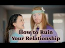 How to Ruin Your Relationship Ultra Spiritual Life episode 26