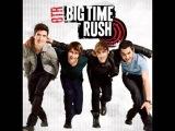 Big Time Rush - Big Time Rush (Theme Song)