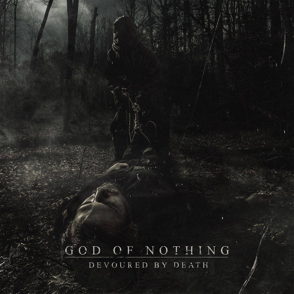 God Of Nothing - Devoured By Death [EP] (2015)