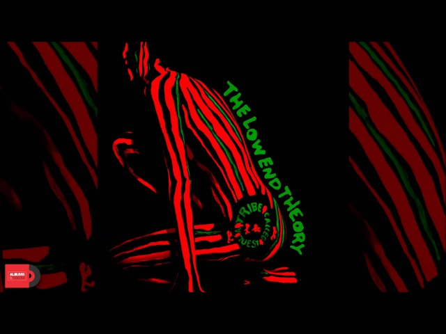 A Tribe Called Quest - The Low End Theory (Full Album) Link Download