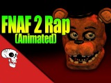 Five Nights At Freddy's 2 Rap Animation
