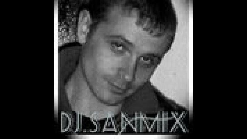 Мартовский Клубняк 2016 - ( DJ.SANMiX Mix )