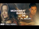 Mohabbat Barsa De Full Video Song Ft. Arjun | Creature 3D, Surveen Chawla | Sawan Aaya Hai