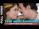 Teri Meri Kahaani Arijit Singh Gabbar Is Back Akshay Kumar Kareena Kapoor Love song