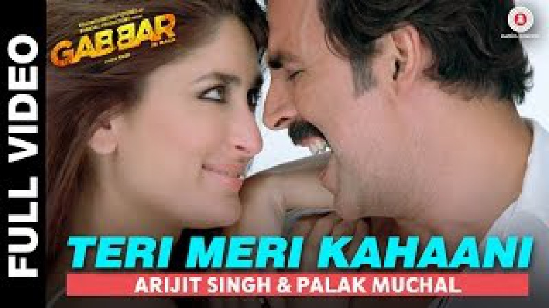 Teri Meri Kahaani Full Video | Gabbar Is Back | Akshay Kumar Kareena Kapoor | Love Romance song