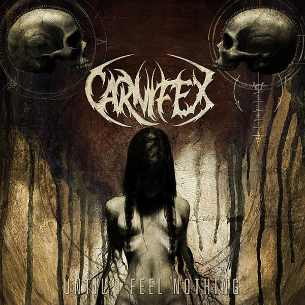 Carnifex - Until I Feel Nothing (2011)