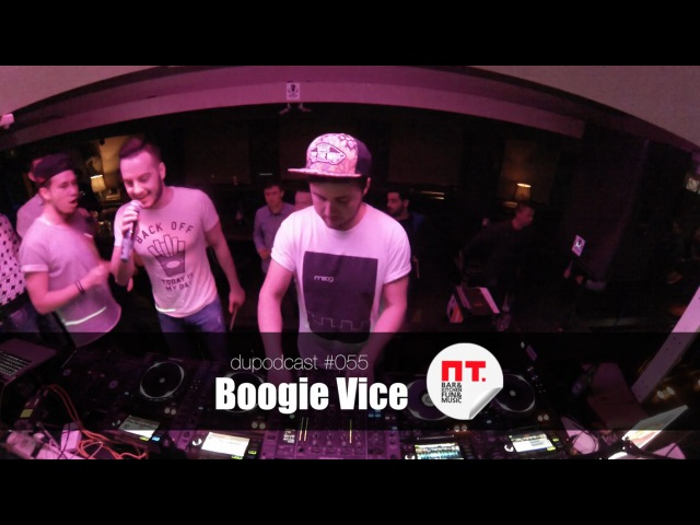 Dupodcast 055 BOOGIE VICE @ PT BAR