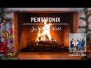Yule Log Audio Joy to the World - Pentatonix