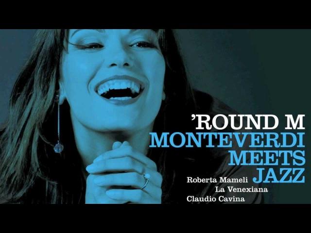 Monteverdi: Lamento Della Ninfa (La Venexiana Jazz Trio)