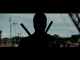 Второй трейлер фильма Дэдпул