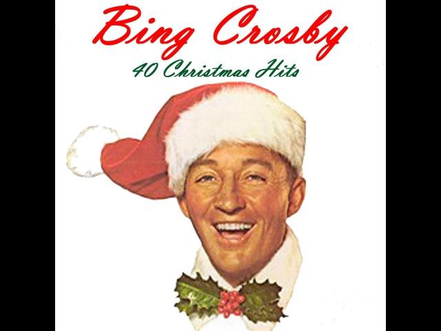Bing Crosby - 40 Christmas Hits (AudioSonic Music) [Full Album]